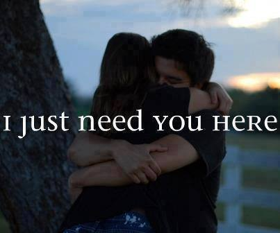 I just need you here